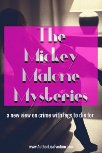 The Mickey Malone Mysteries